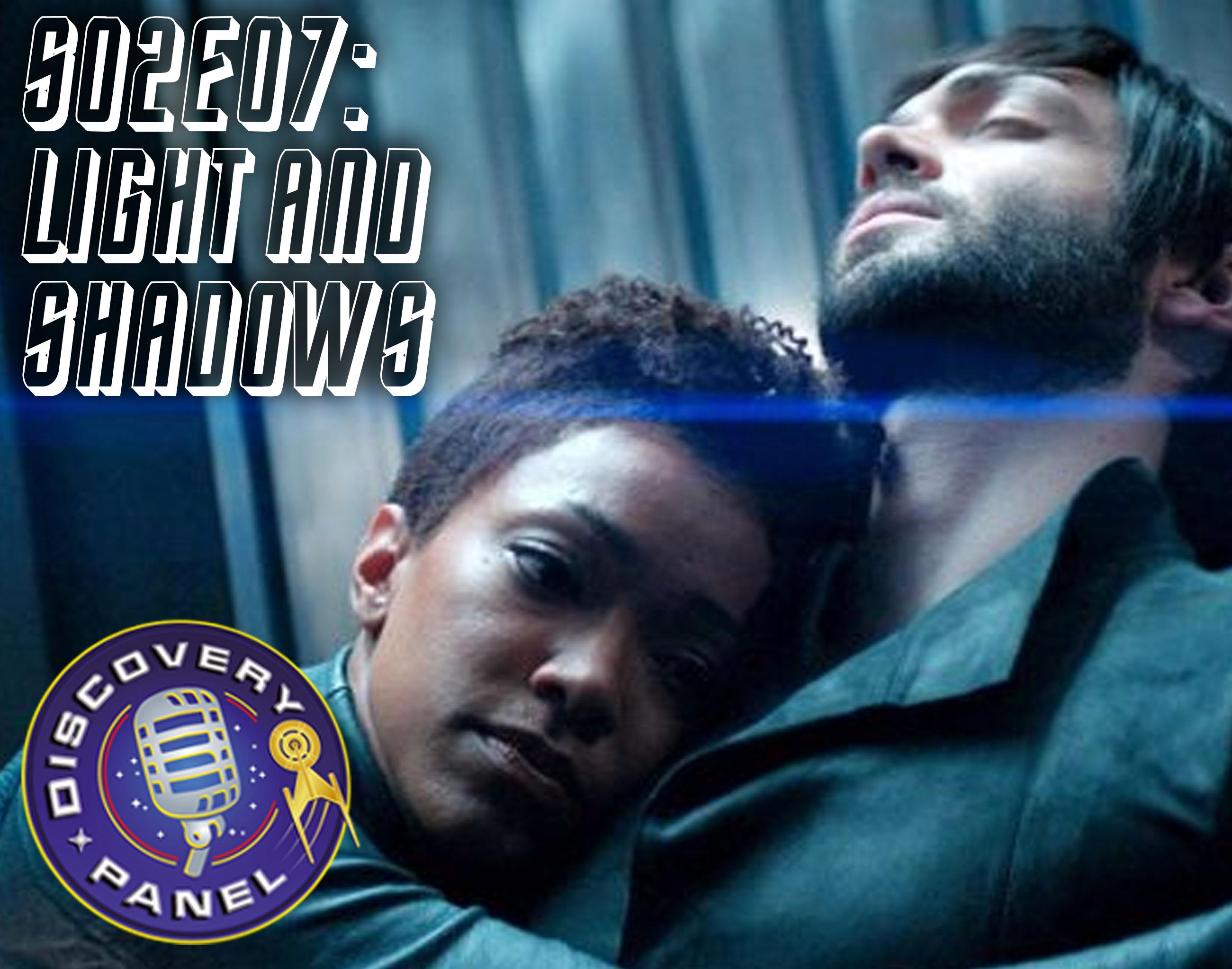 S02E07: Light and Shadows