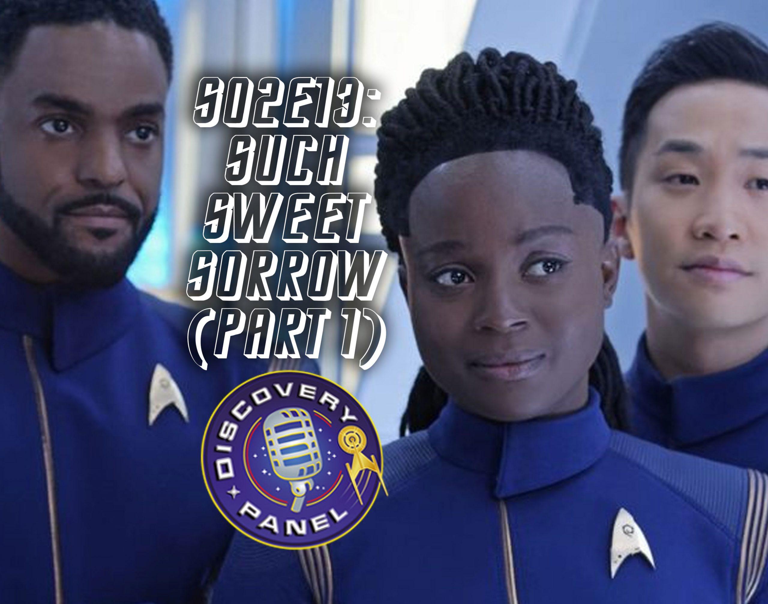"""Episodenbesprechung: Star Trek Discovery – """"Such Sweet Sorrow Part 1"""" (S02E13)"""