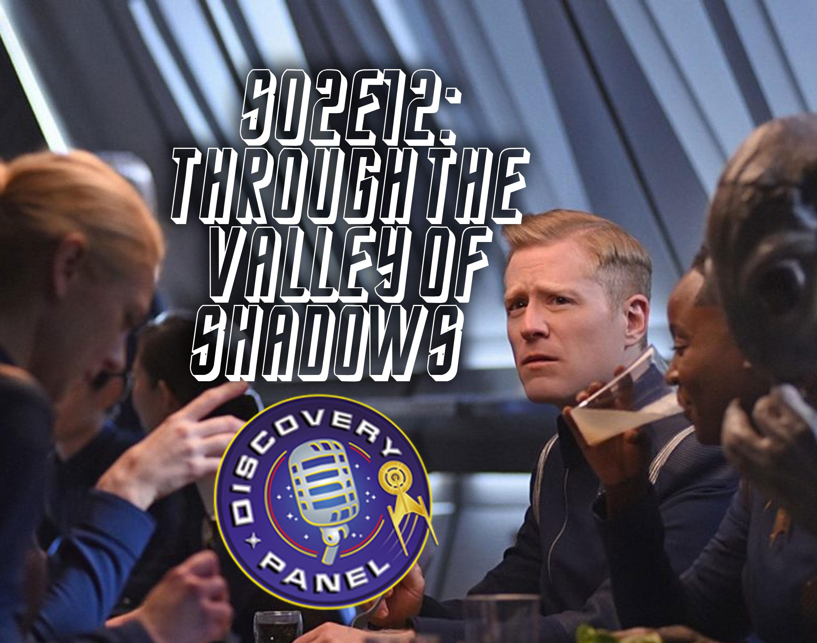"""Episodenbesprechung: Star Trek Discovery – """"Through the Valley of Shadows"""" (S02E12)"""