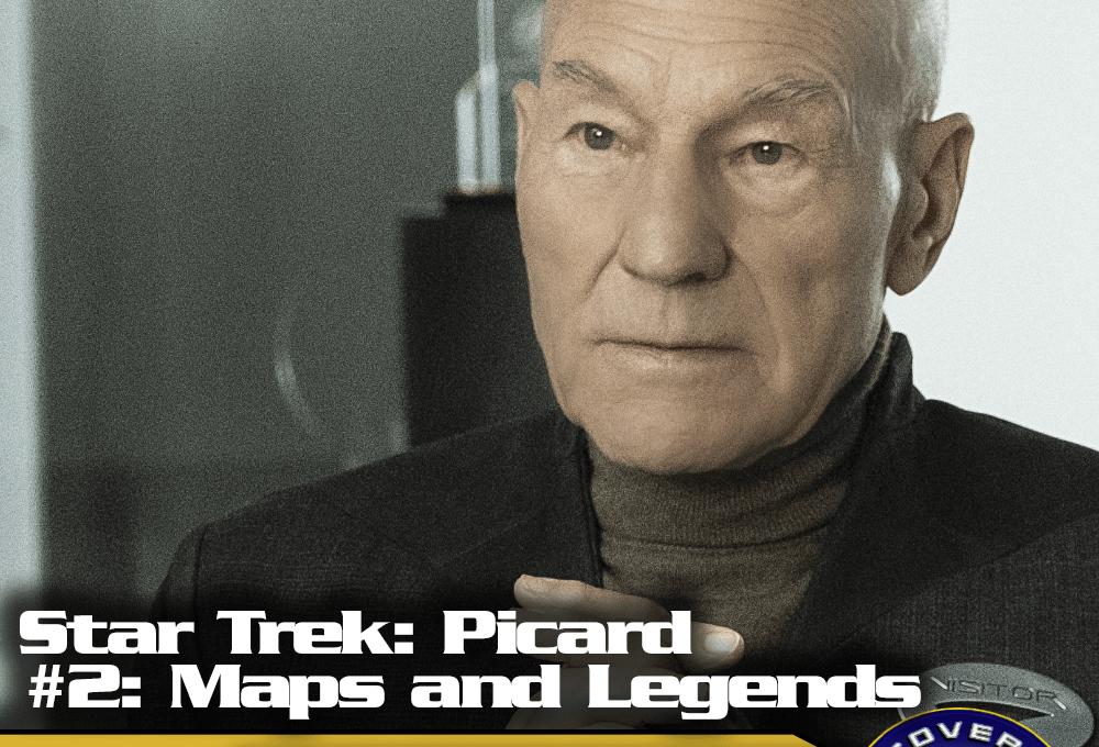 "Lage der Föderation: ""Star Trek: Picard"" – ""Maps and Legends"" (S01E02)"
