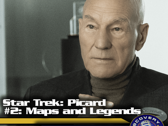 "Lage der Föderation: ""Star Trek: Picard"" – ""Maps and Legends"" (S01E02)"