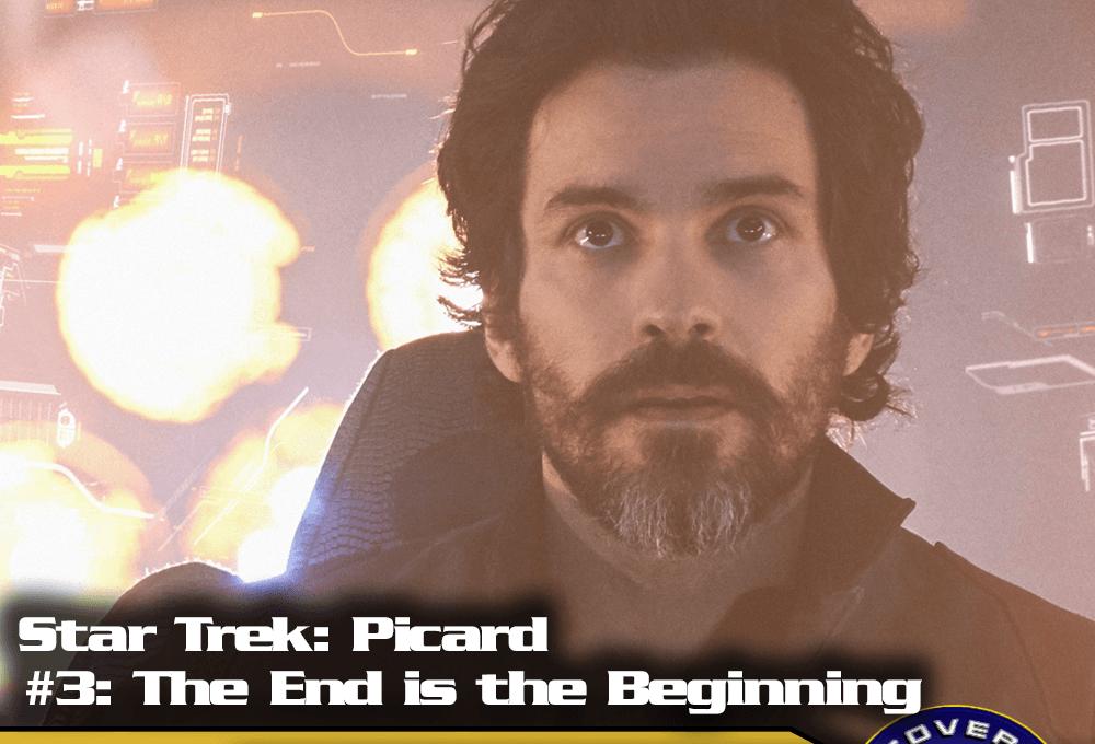 """Lage der Föderation: Star Trek Picard – """"The End ist the Beginning"""" (S01/E03)"""