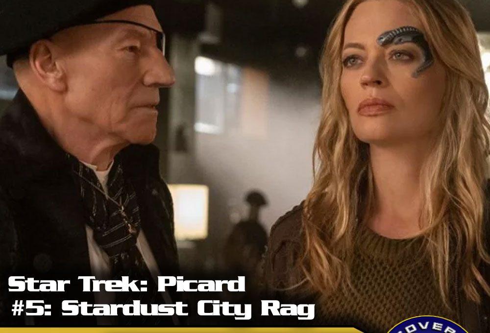 """Lage der Föderation: Star Trek Picard – """"Stardust City Rag"""" (S01/E05)"""