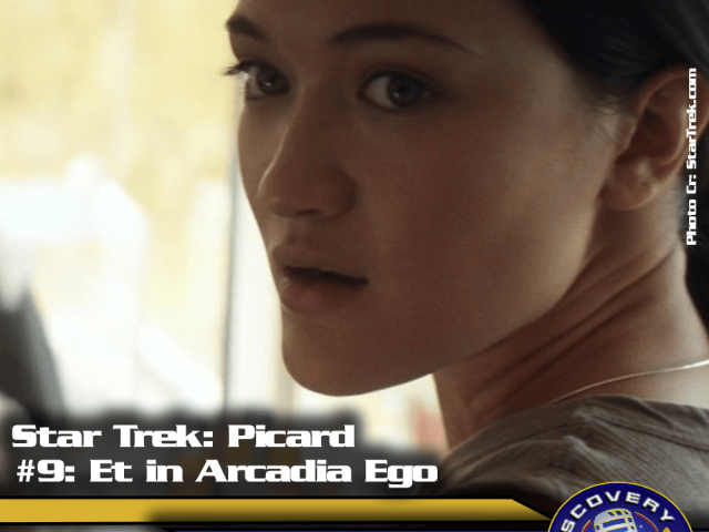 "Lage der Föderation: Star Trek Picard – ""Et in Arcadia Ego – Part 1"" (S01/E09)"