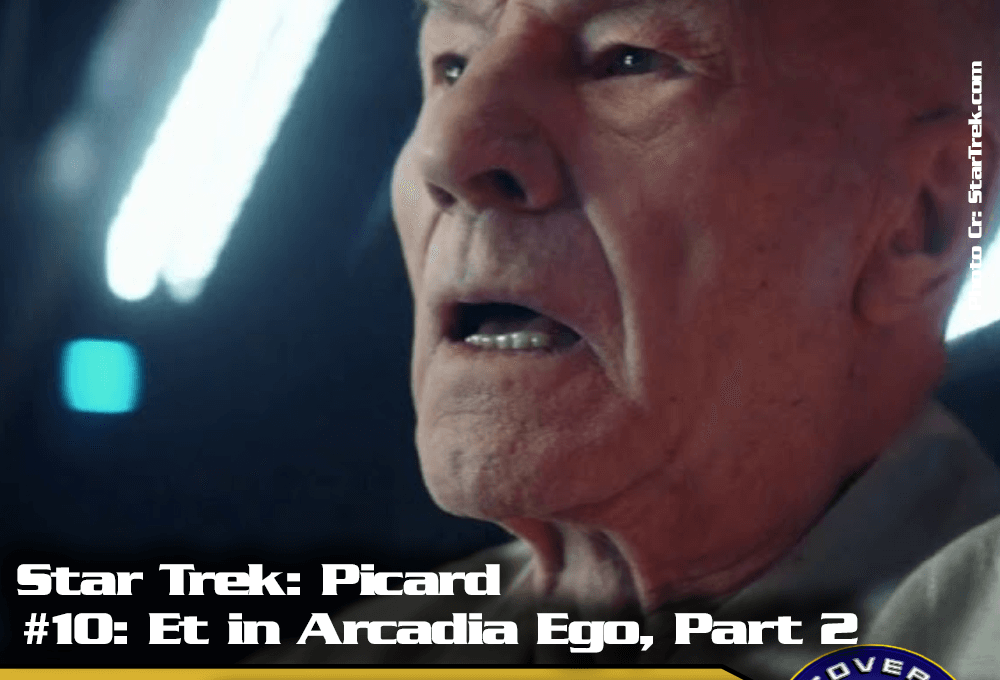 "Lage der Föderation: Star Trek Picard – ""Et in Arcadia Ego – Part 2"" (S01/E10)"