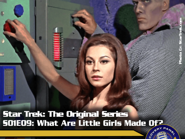 "Lieblingsfolge: Star Trek The Original Series – ""What Are Little Girls Made Of"" (S01/E09)"