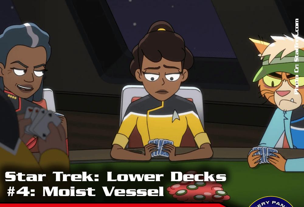 """Episodenbesprechung: Star Trek Lower Decks – """"Moist Vessel"""" (S01E04)"""