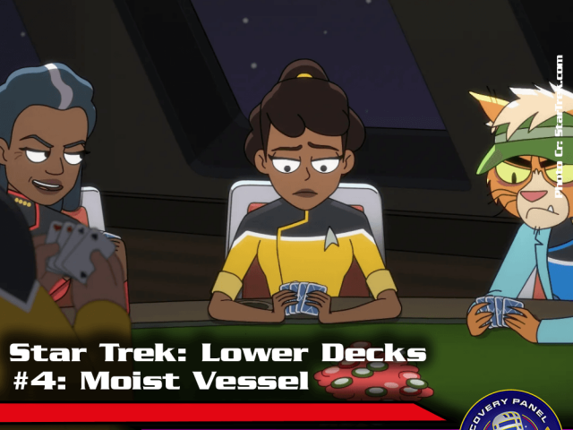"Episodenbesprechung: Star Trek Lower Decks – ""Moist Vessel"" (S01E04)"