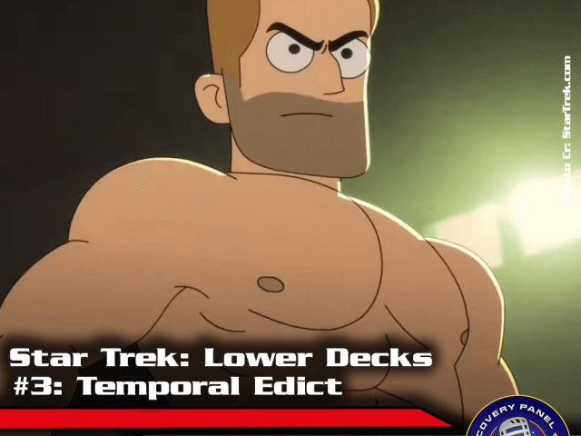 "Episodenbesprechung: Star Trek Lower Decks – ""Temporal Edict"" (S01E03)"