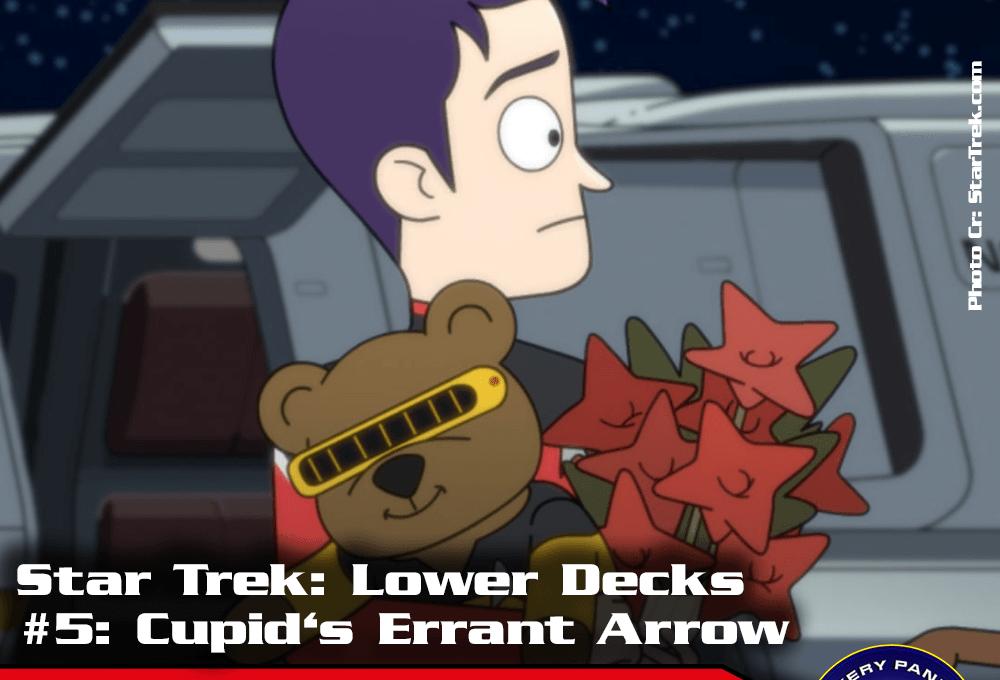 """Episodenbesprechung: Star Trek Lower Decks – """"Cupid's Errant Arrow"""" (S01E05)"""