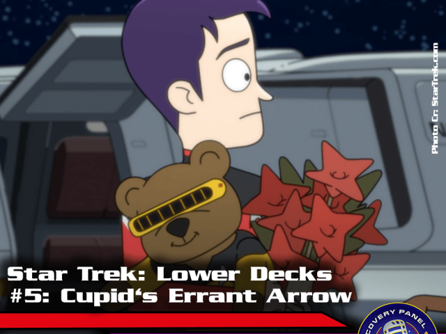 "Episodenbesprechung: Star Trek Lower Decks – ""Cupid's Errant Arrow"" (S01E05)"