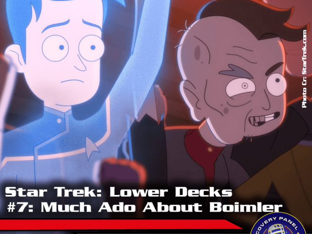 "Episodenbesprechung: Star Trek Lower Decks – ""Much Ado About Boimler"" (S01E07)"