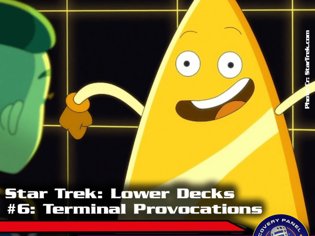 "Episodenbesprechung: Star Trek Lower Decks – ""Terminal Provocations"" (S01E06)"
