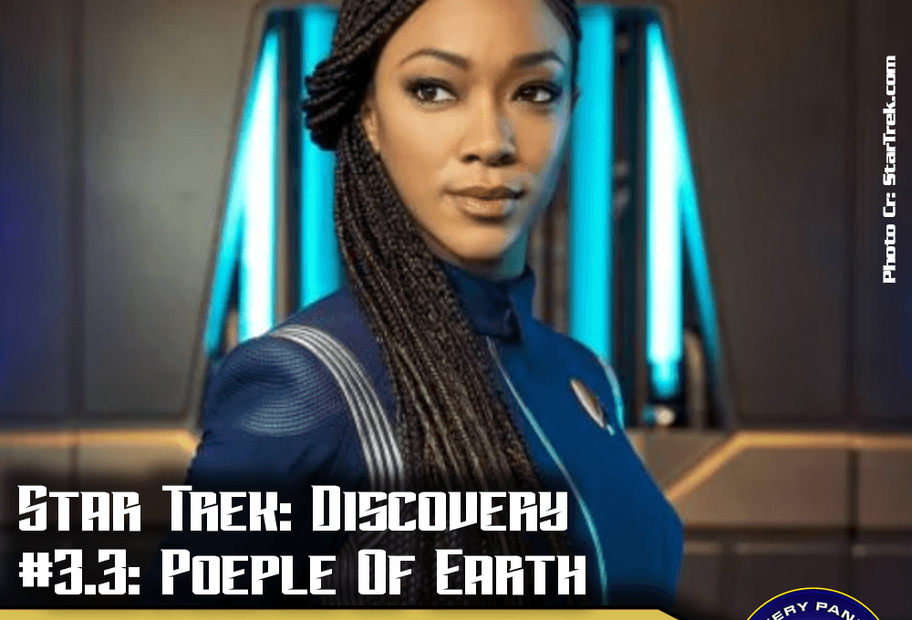"Episodenbesprechung: Star Trek Discovery – ""Poeple Of Earth"" (S03E03)"