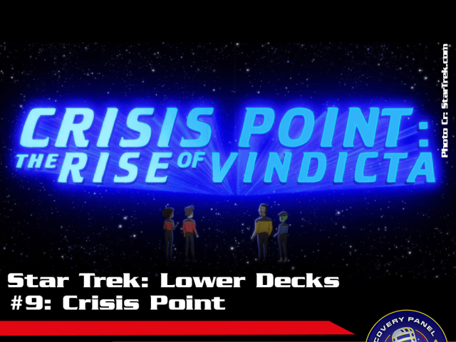 "Episodenbesprechung: Star Trek Lower Decks – ""Crisis Point"" (S01E09)"