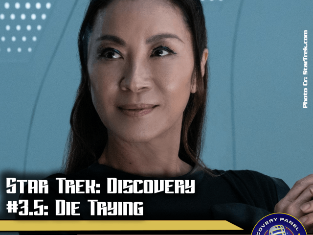 "Episodenbesprechung: Star Trek Discovery – ""Die Trying"" (S03E05)"