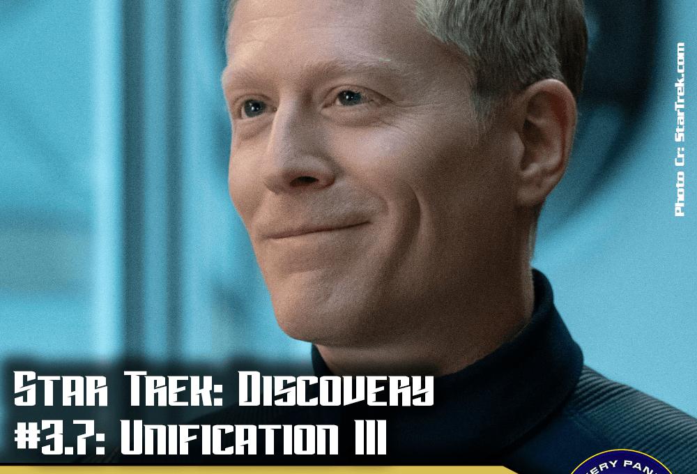"""Episodenbesprechung: Star Trek Discovery – """"Unification III"""" (S03E07)"""