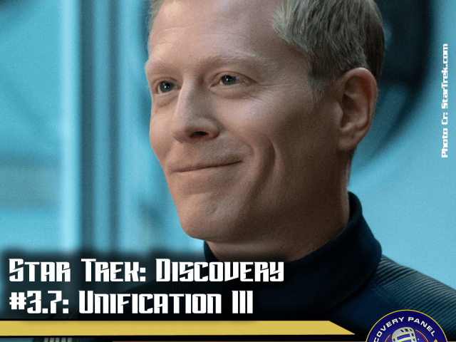 "Episodenbesprechung: Star Trek Discovery – ""Unification III"" (S03E07)"
