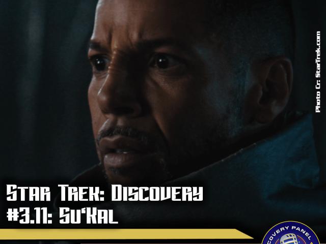 "Episodenbesprechung: Star Trek Discovery – ""Su'Kal"" (S03E11)"
