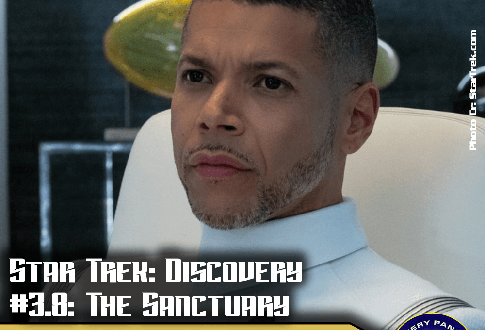 "Episodenbesprechung: Star Trek Discovery – ""The Sanctuary"" (S03E08)"