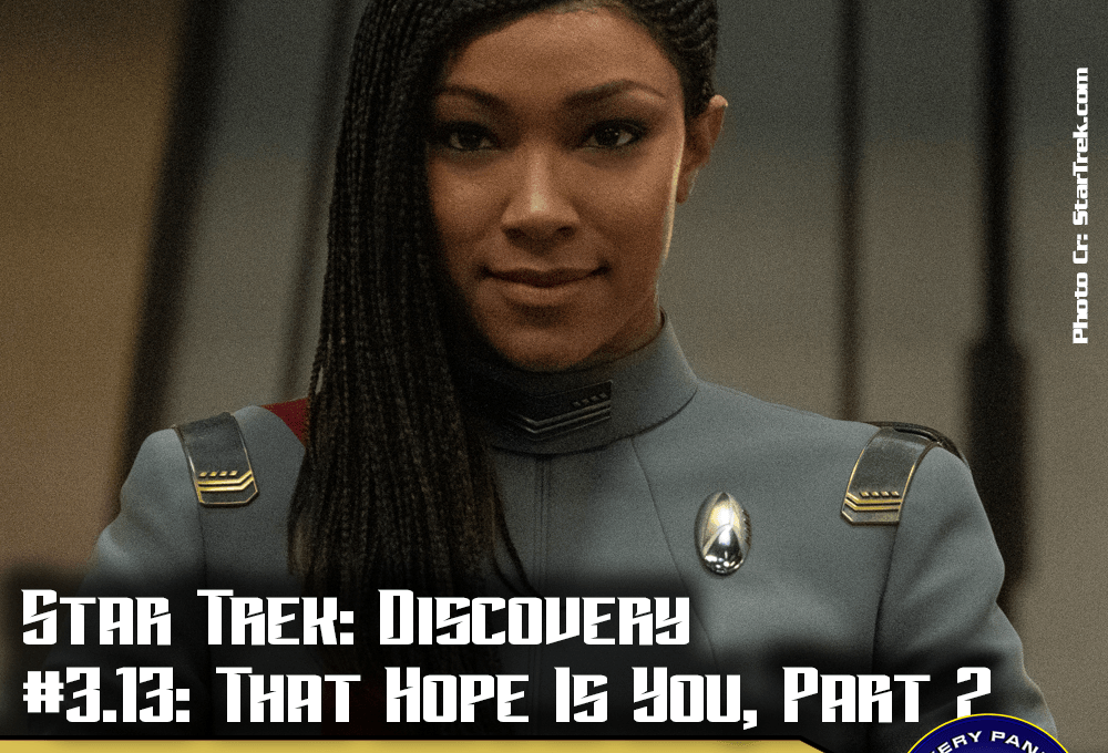 """Episodenbesprechung: Star Trek Discovery – """"That Hope Is You – Part 2"""" (S03E13)"""