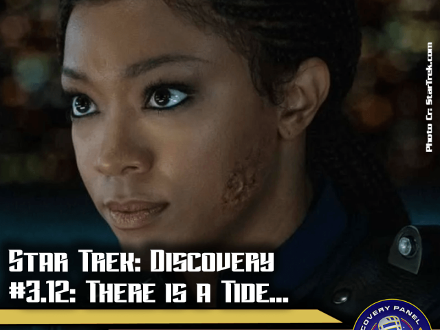 "Episodenbesprechung: Star Trek Discovery – ""There is a Tide…"" (S03E12)"
