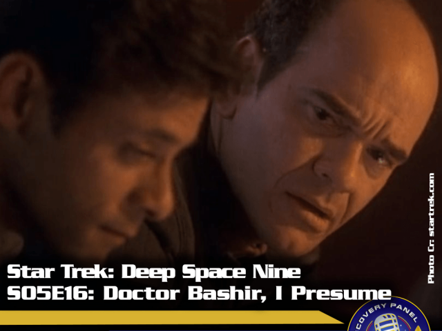 "Lieblingsfolge: Star Trek Deep Space Nine – ""Doctor Bashir, I Presume"" (S05/E16)"