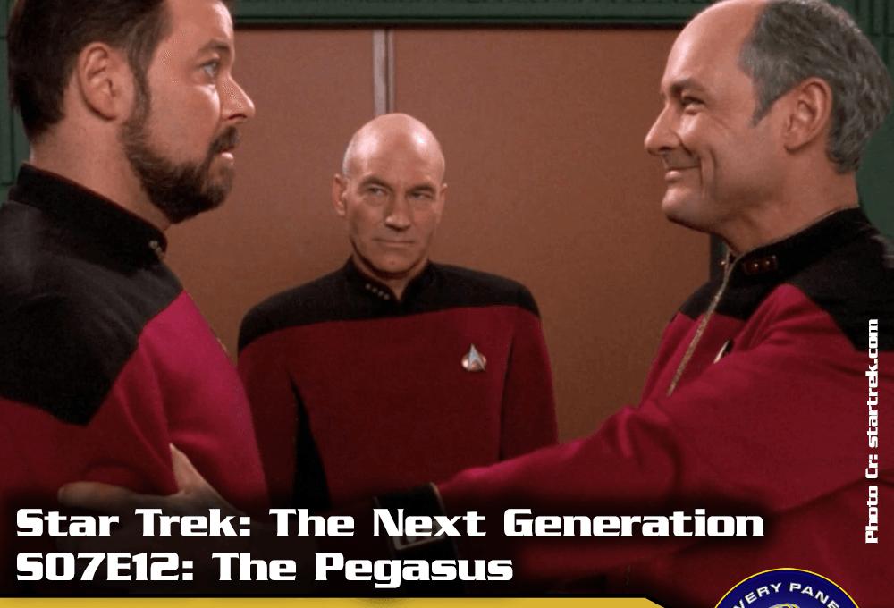 """Lieblingsfolge: Star Trek The Next Generation – """"The Pegasus"""" (S07/E12)"""