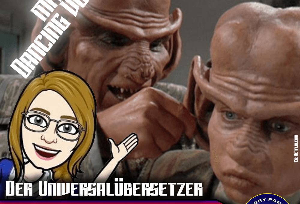 Sonderfolge: Der Universalübersetzer (mit Dancing Vulcan)