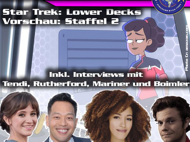 Sonderfolge: Star Trek Lower Decks – Vorschau Staffel 2 – Interviews