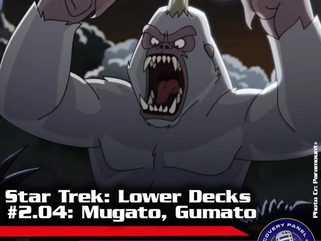 "Episodenbesprechung: Star Trek Lower Decks – ""Mugato, Gumato"" (S02E04)"