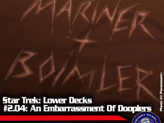 """Episodenbesprechung: Star Trek Lower Decks – """"An Embarrassment Of Dooplers"""" (S02E05)"""