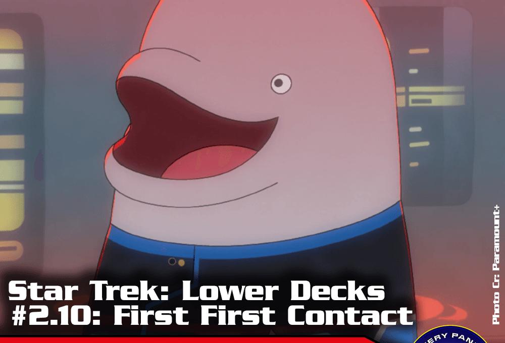 """Episodenbesprechung: Star Trek Lower Decks – """"First First Contact"""" (S02E10)"""